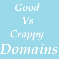 Good vs Crappy Domain names